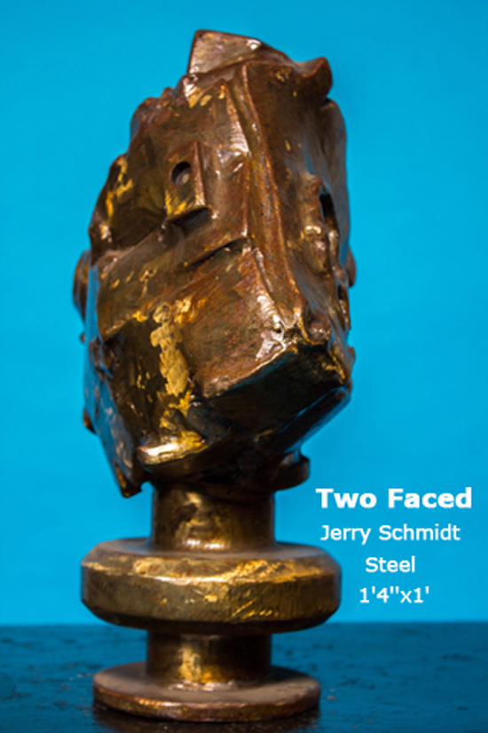 Two Faced Jerry Schmidt Steel 1'4''x1'