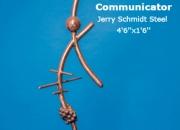 Communicator Jerry Schmidt Steel 4'6''x1'6''
